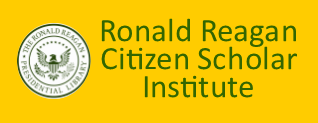 Ronald Reagan Citizen Scholar Institute